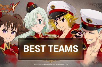 best teams in The Seven Deadly Sins: Grand Cross